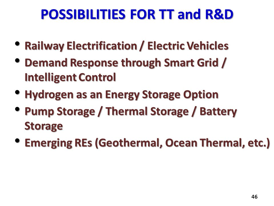 POSSIBILITIES FOR TT and R&D