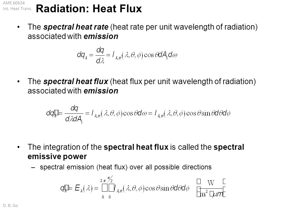 Radiation: Heat Flux The spectral heat rate (heat rate per unit wavelength of radiation) associated with emission.