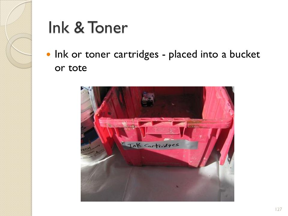 Ink & Toner Ink or toner cartridges - placed into a bucket or tote