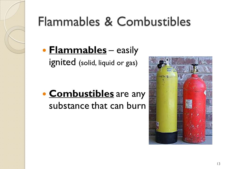 Flammables & Combustibles
