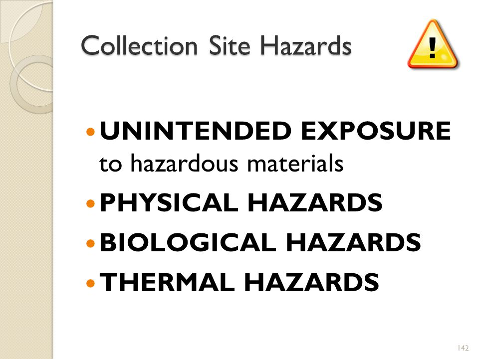 Collection Site Hazards