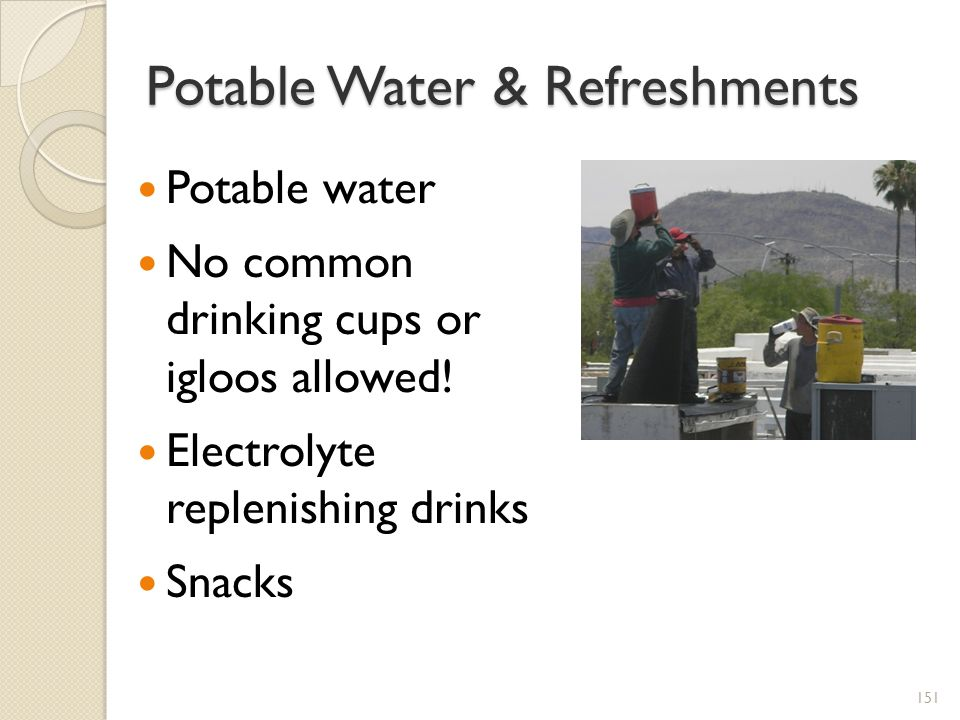 Potable Water & Refreshments