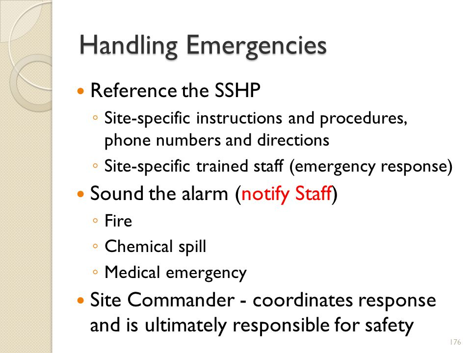 Handling Emergencies Reference the SSHP Sound the alarm (notify Staff)