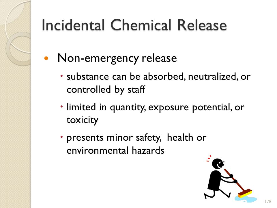 Incidental Chemical Release