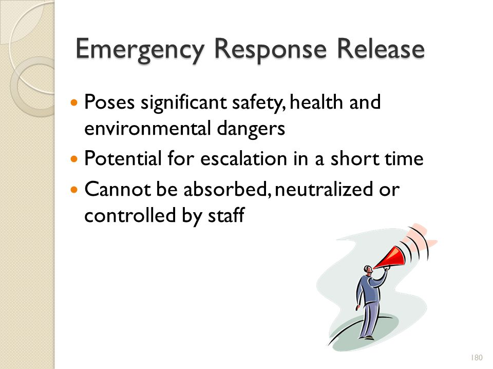 Emergency Response Release
