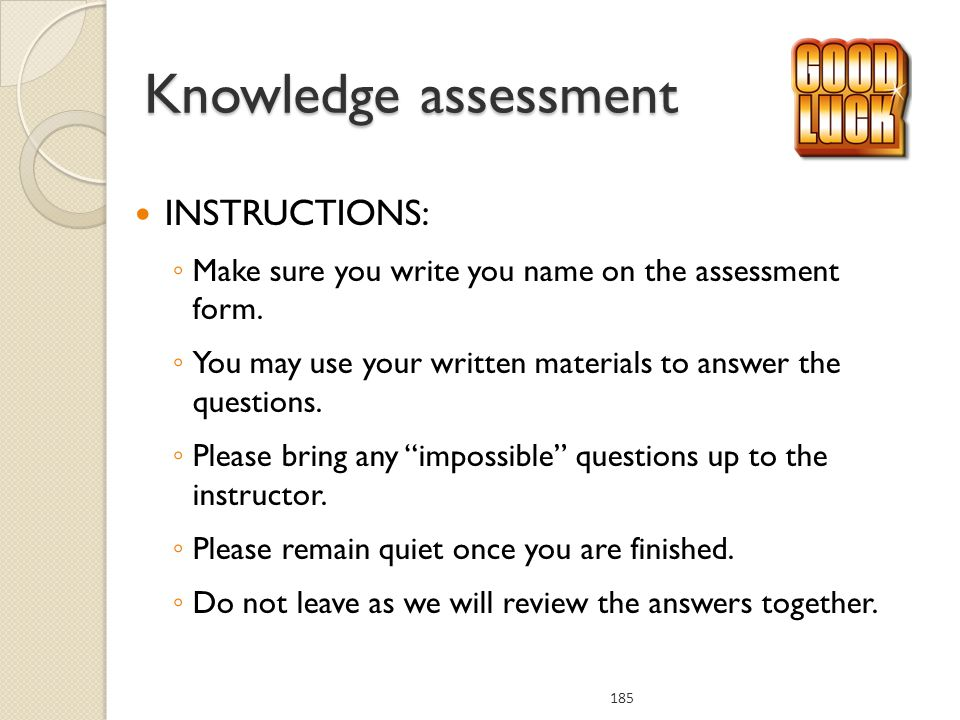 Knowledge assessment INSTRUCTIONS: