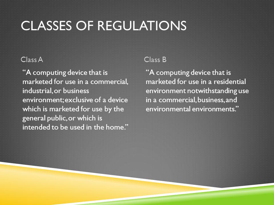 Classes of Regulations