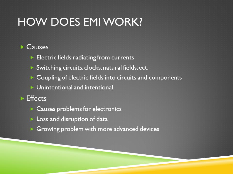 How does EMI work Causes Effects