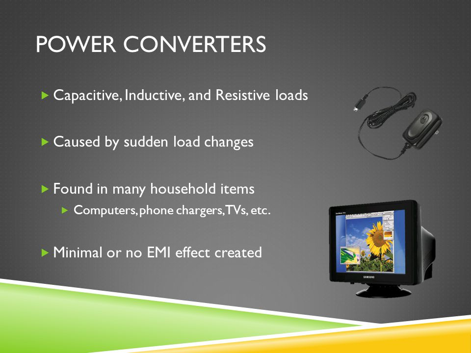 Power Converters Capacitive, Inductive, and Resistive loads