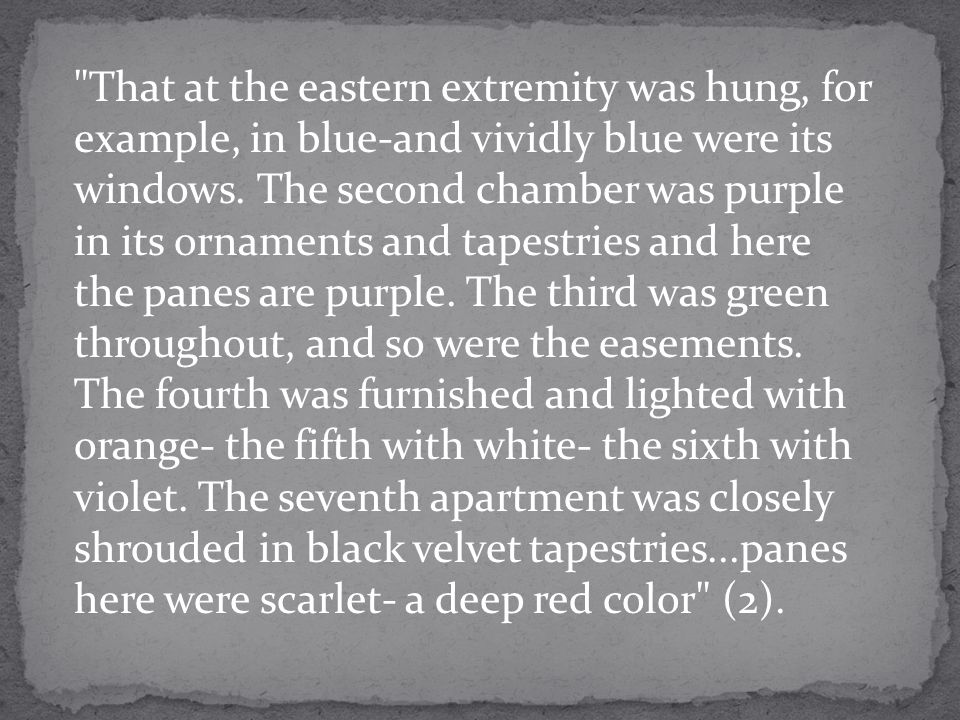 That at the eastern extremity was hung, for example, in blue-and vividly blue were its windows.
