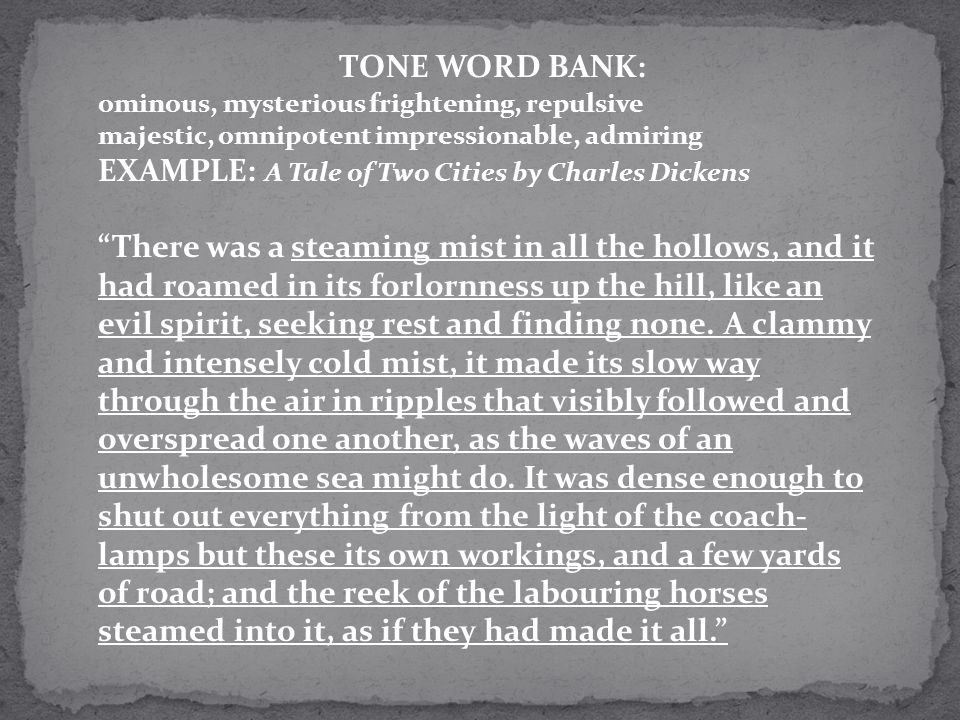 TONE WORD BANK: EXAMPLE: A Tale of Two Cities by Charles Dickens