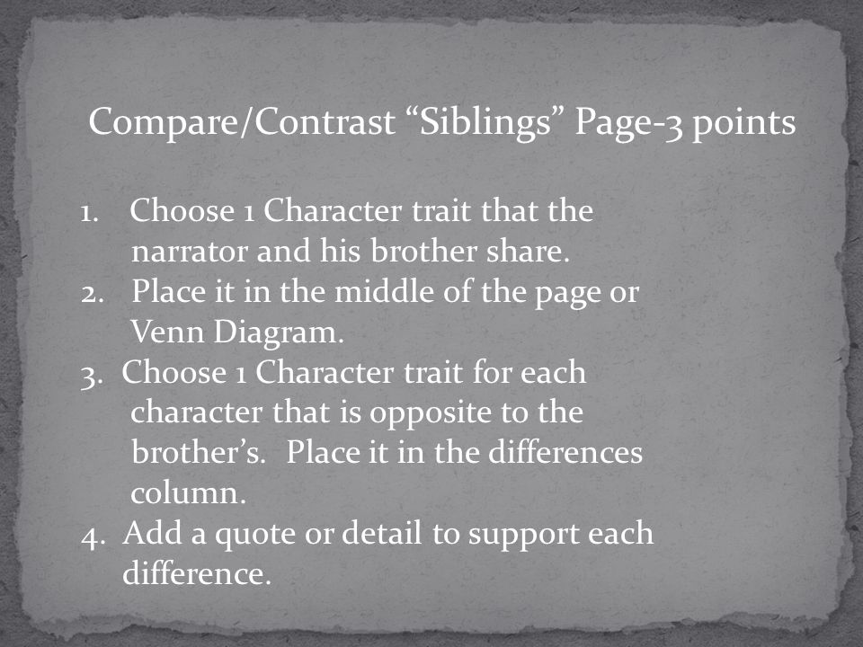 Compare/Contrast Siblings Page-3 points