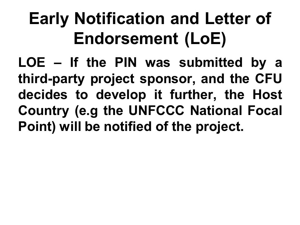 Early Notification and Letter of Endorsement (LoE)
