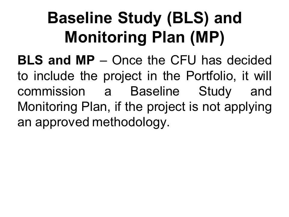 Baseline Study (BLS) and Monitoring Plan (MP)