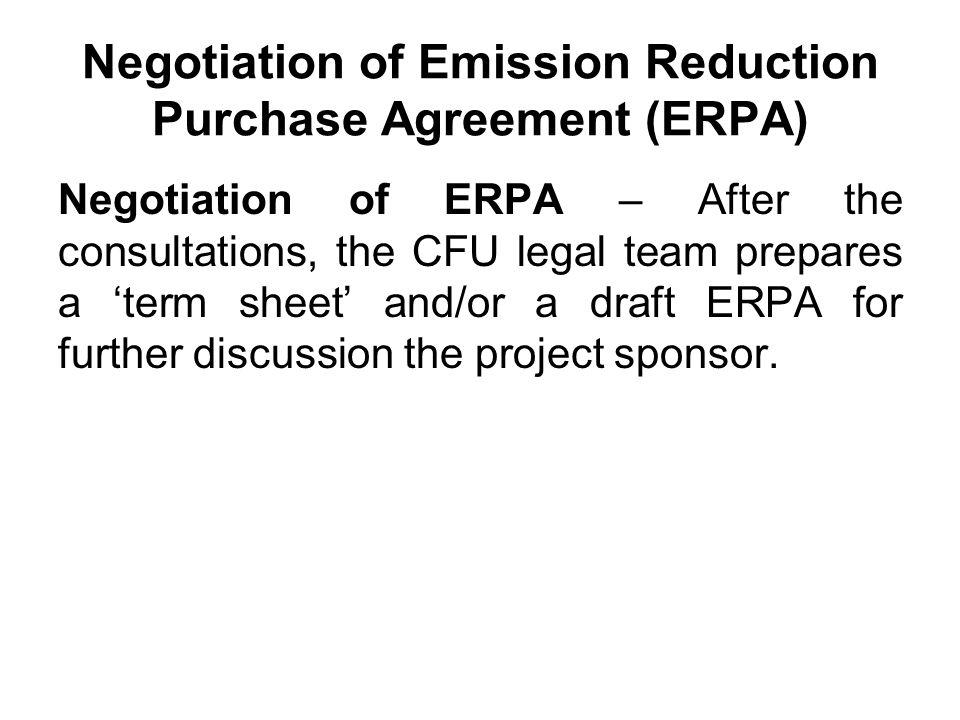 Negotiation of Emission Reduction Purchase Agreement (ERPA)