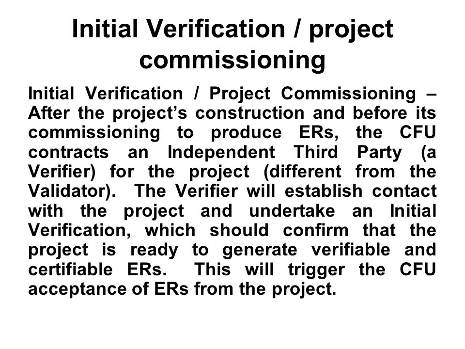 Initial Verification / project commissioning