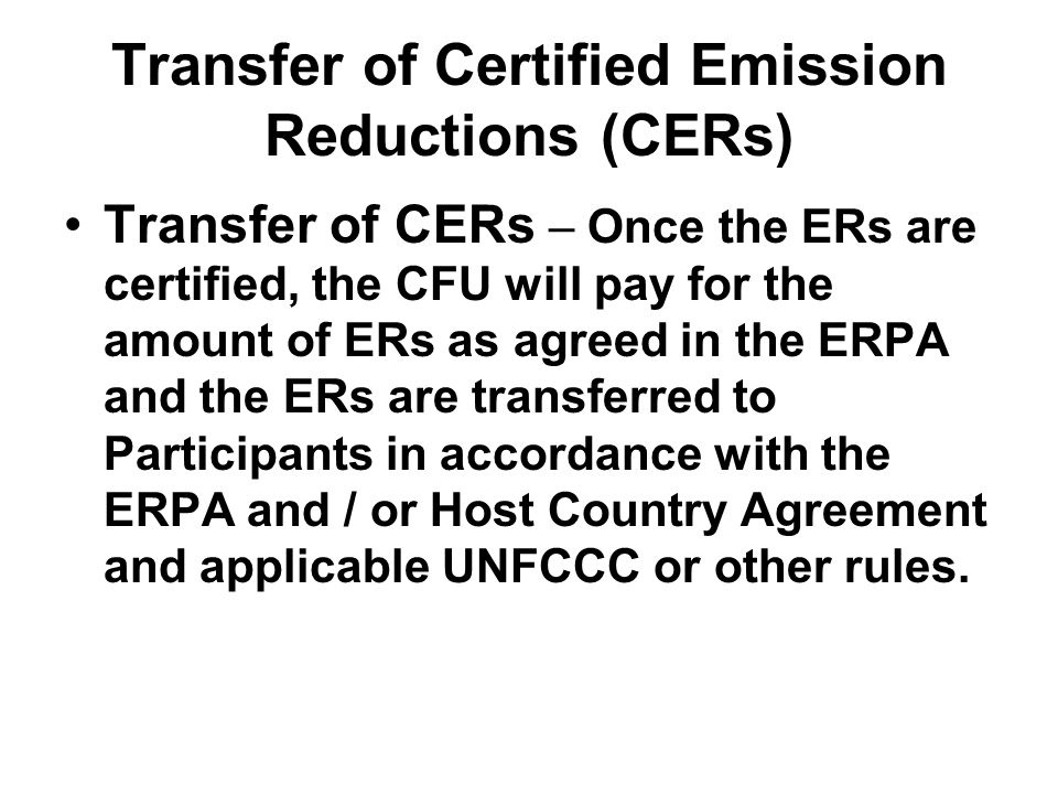 Transfer of Certified Emission Reductions (CERs)