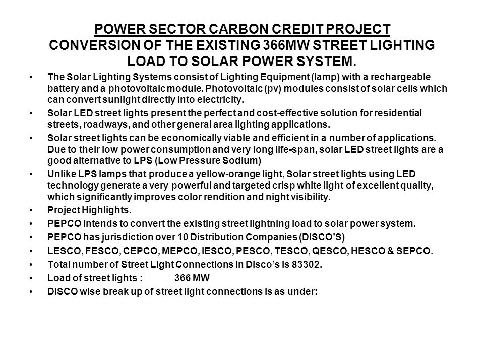 POWER SECTOR CARBON CREDIT PROJECT CONVERSION OF THE EXISTING 366MW STREET LIGHTING LOAD TO SOLAR POWER SYSTEM.