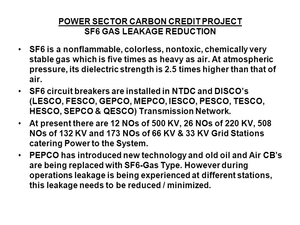 POWER SECTOR CARBON CREDIT PROJECT SF6 GAS LEAKAGE REDUCTION