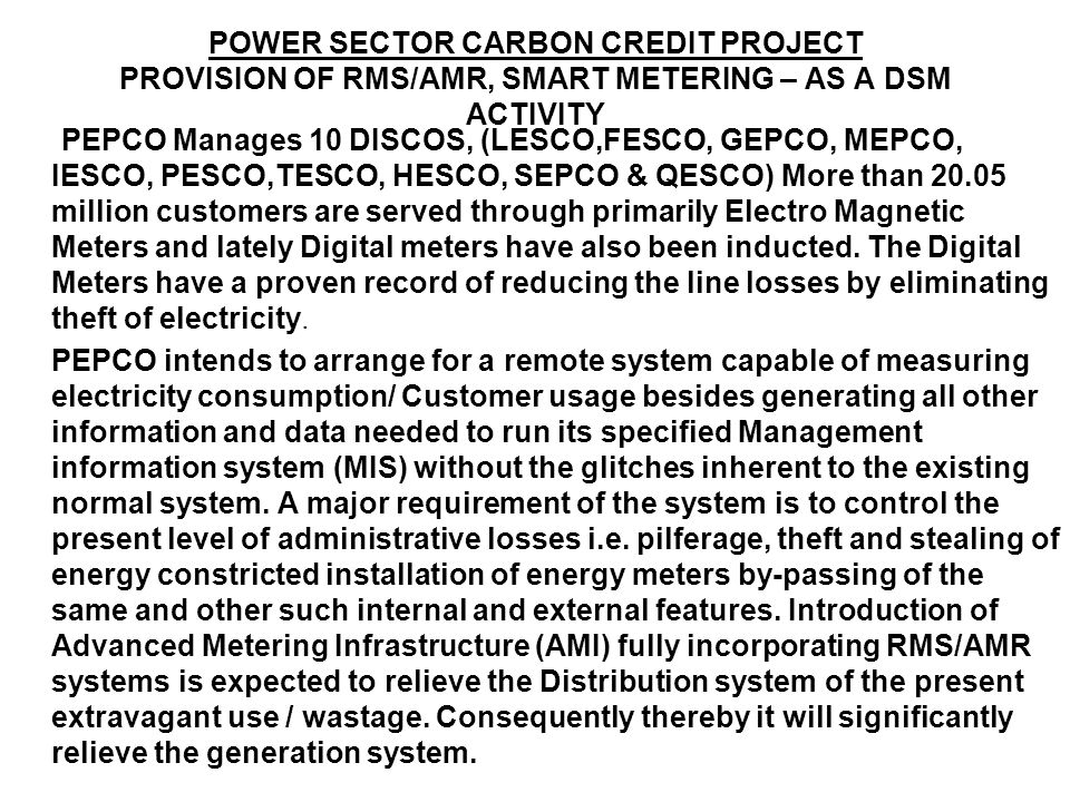POWER SECTOR CARBON CREDIT PROJECT PROVISION OF RMS/AMR, SMART METERING – AS A DSM ACTIVITY