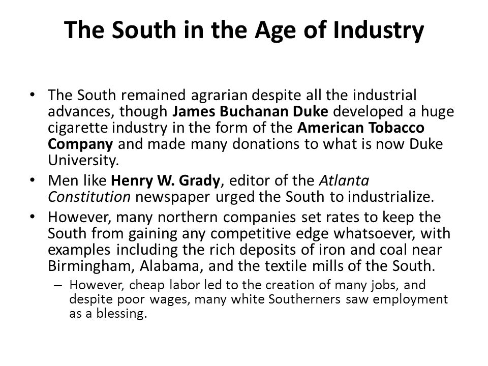 The South in the Age of Industry