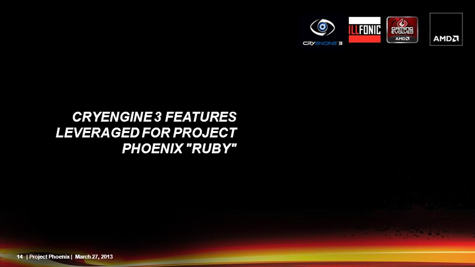 CryENGINE 3 Features Leveraged For Project Phoenix Ruby