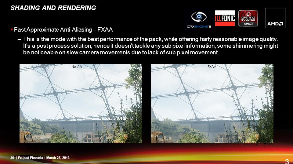 SHADING AND RENDERING Fast Approximate Anti-Aliasing – FXAA