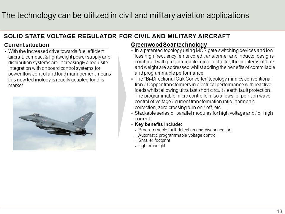 The technology can be utilized in civil and military marine applications