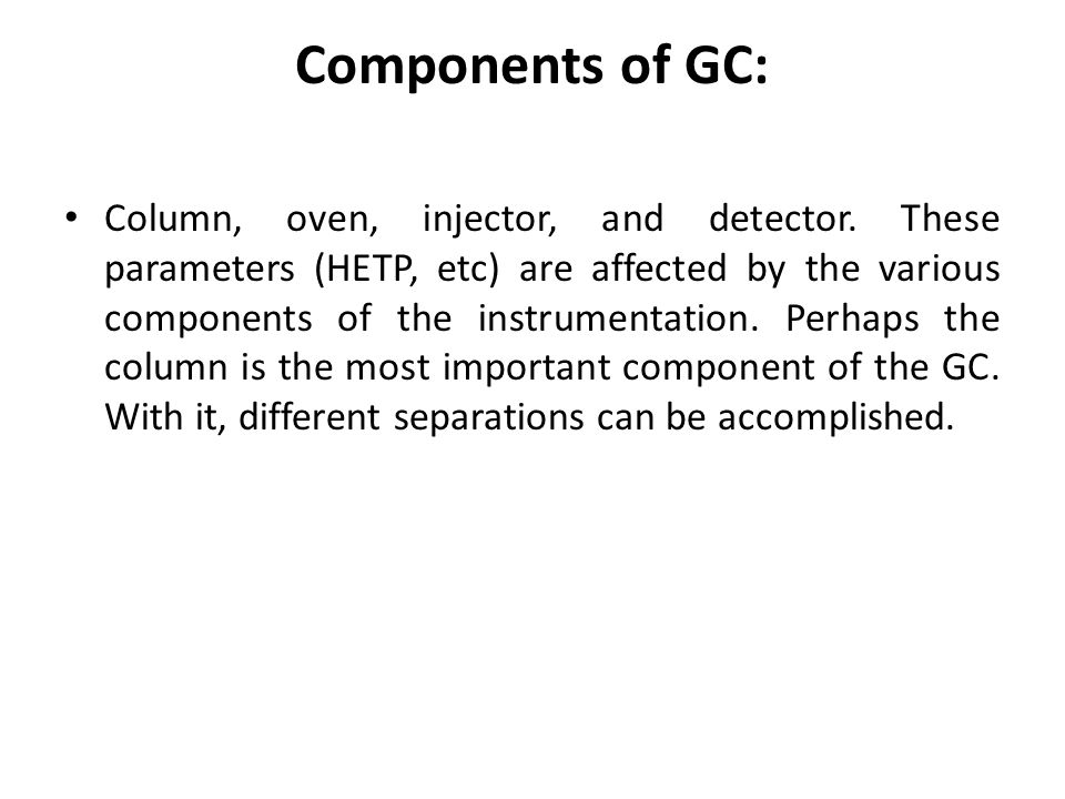 Components of GC:
