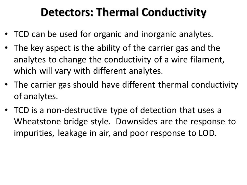 Detectors: Thermal Conductivity