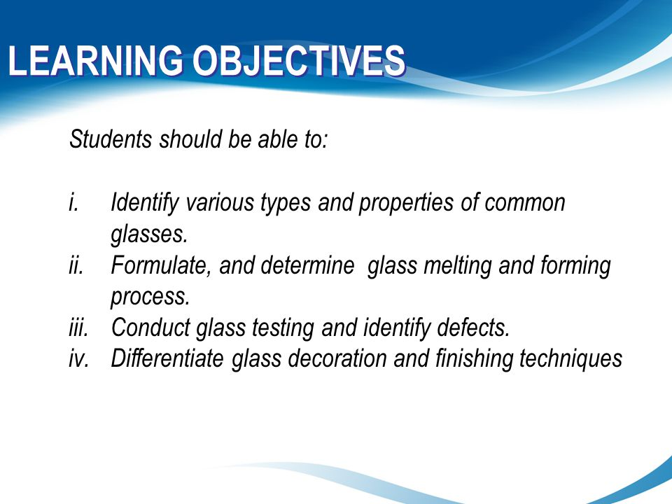 LEARNING OBJECTIVES Students should be able to: