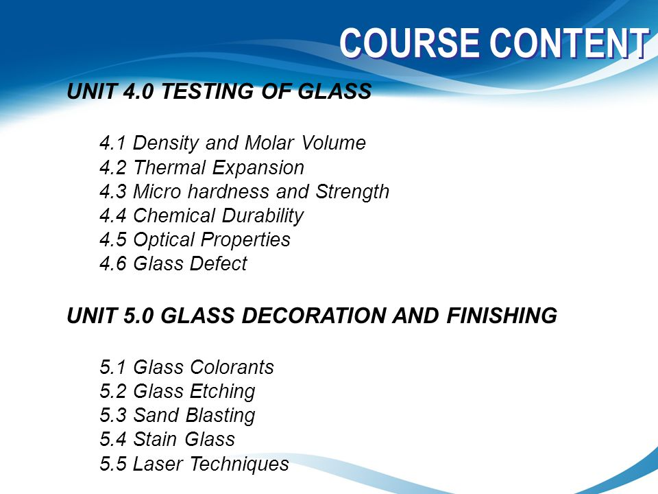 COURSE CONTENT UNIT 4.0 TESTING OF GLASS