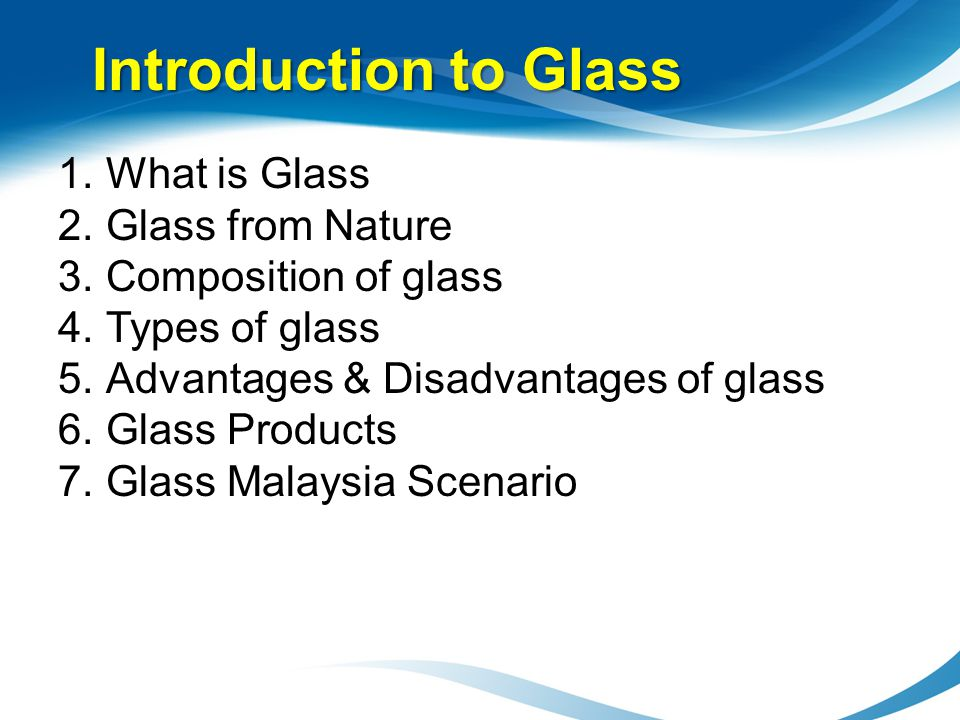 Introduction to Glass What is Glass Glass from Nature