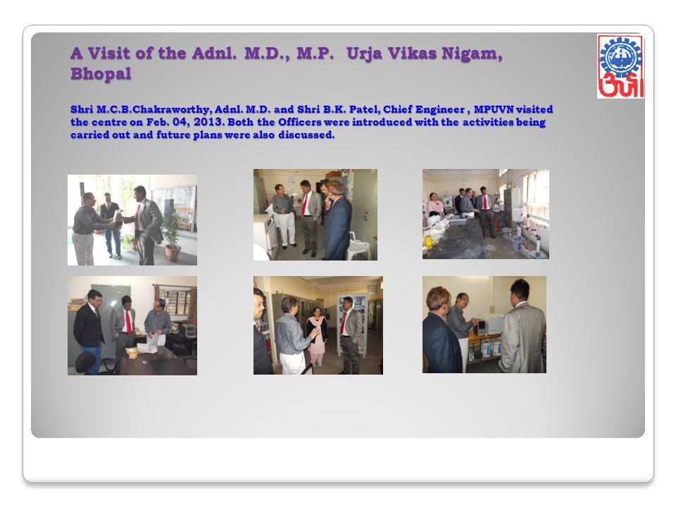 A Visit of the Adnl. M. D. , M. P. Urja Vikas Nigam, Bhopal Shri M. C