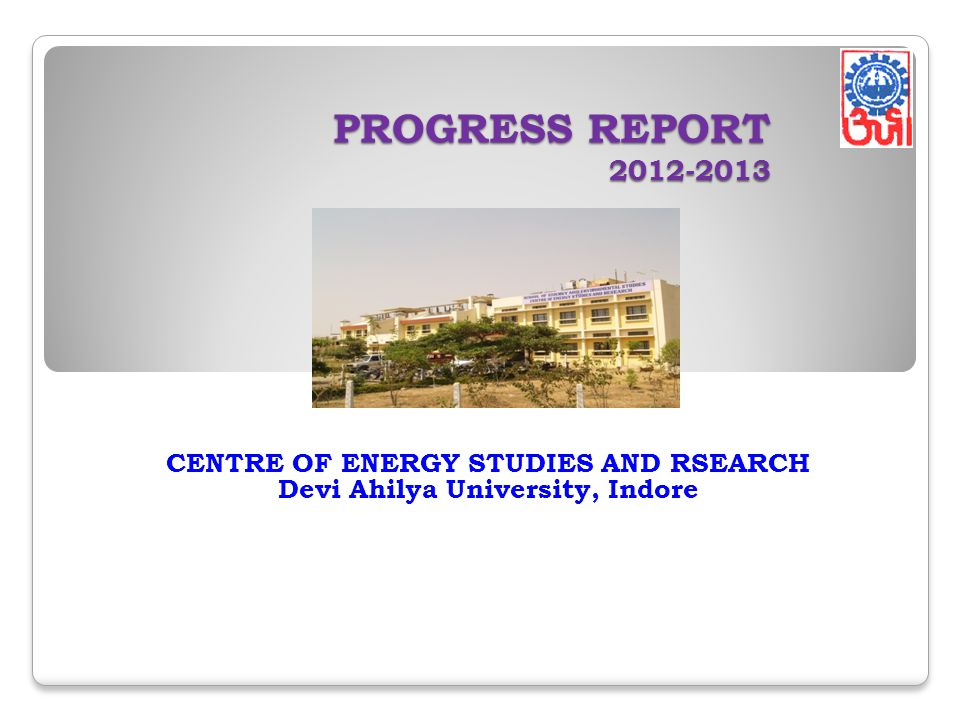 CENTRE OF ENERGY STUDIES AND RSEARCH Devi Ahilya University, Indore