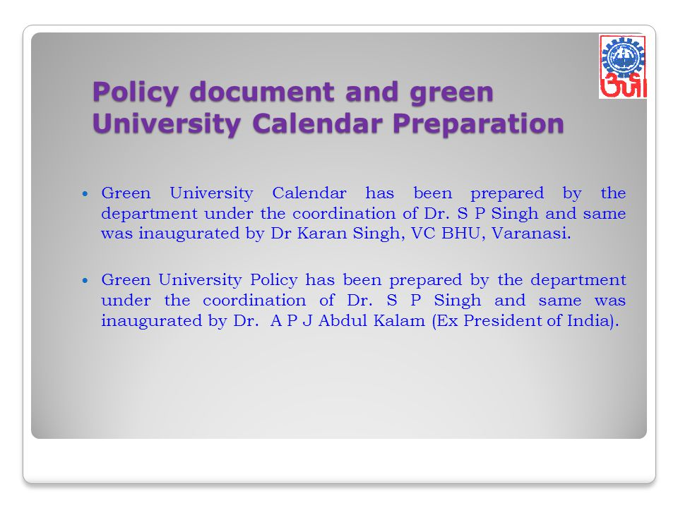 Policy document and green University Calendar Preparation
