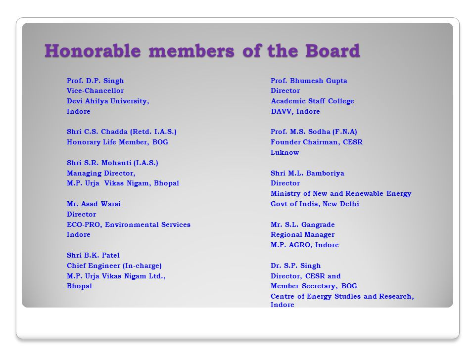 Honorable members of the Board