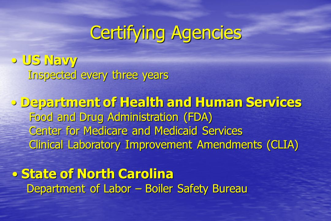 Certifying Agencies US Navy Department of Health and Human Services