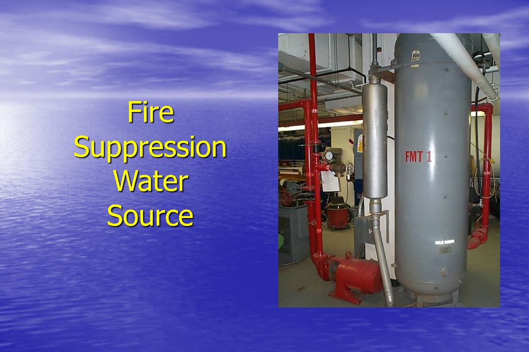 Fire Suppression Water Source