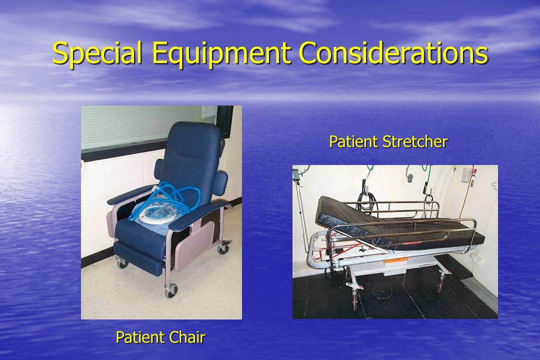 Special Equipment Considerations