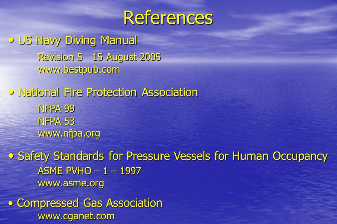 References US Navy Diving Manual Revision 5 15 August 2005