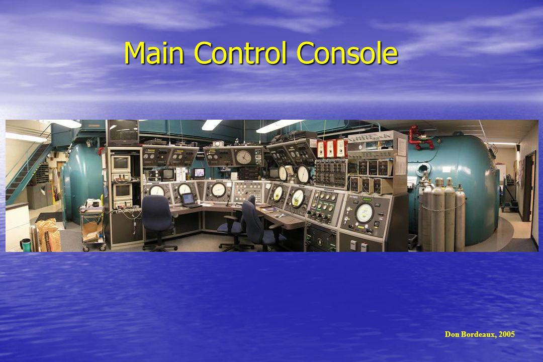 Main Control Console Don Bordeaux, 2005
