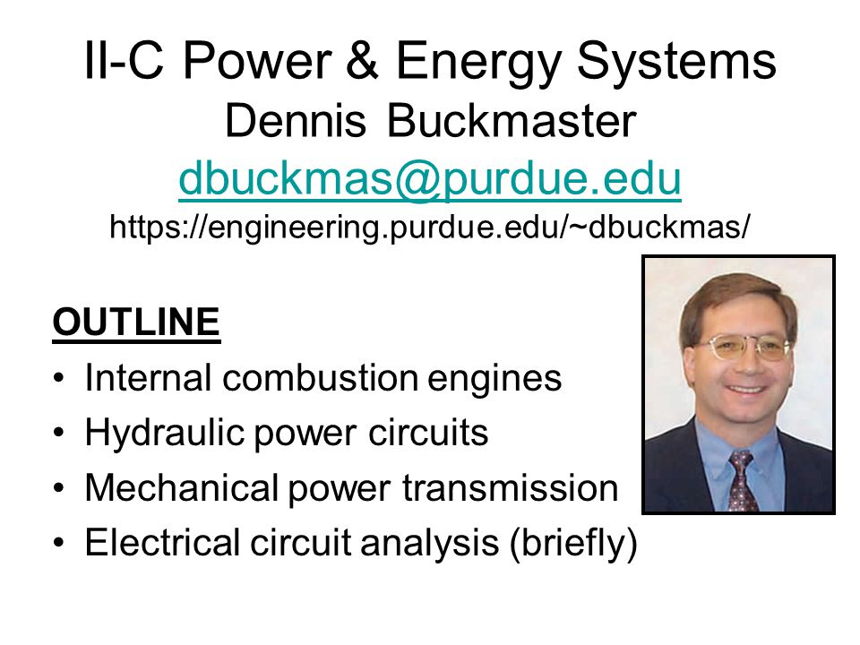 II-C Power & Energy Systems Dennis Buckmaster