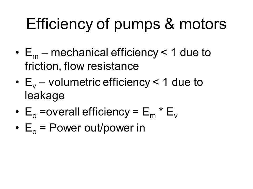 Efficiency of pumps & motors