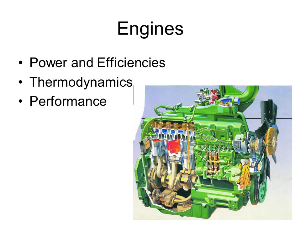 Engines Power and Efficiencies Thermodynamics Performance