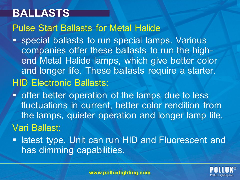 BALLASTS Pulse Start Ballasts for Metal Halide
