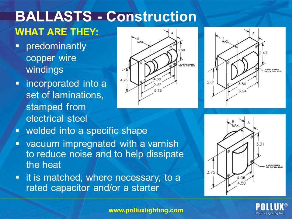 BALLASTS - Construction