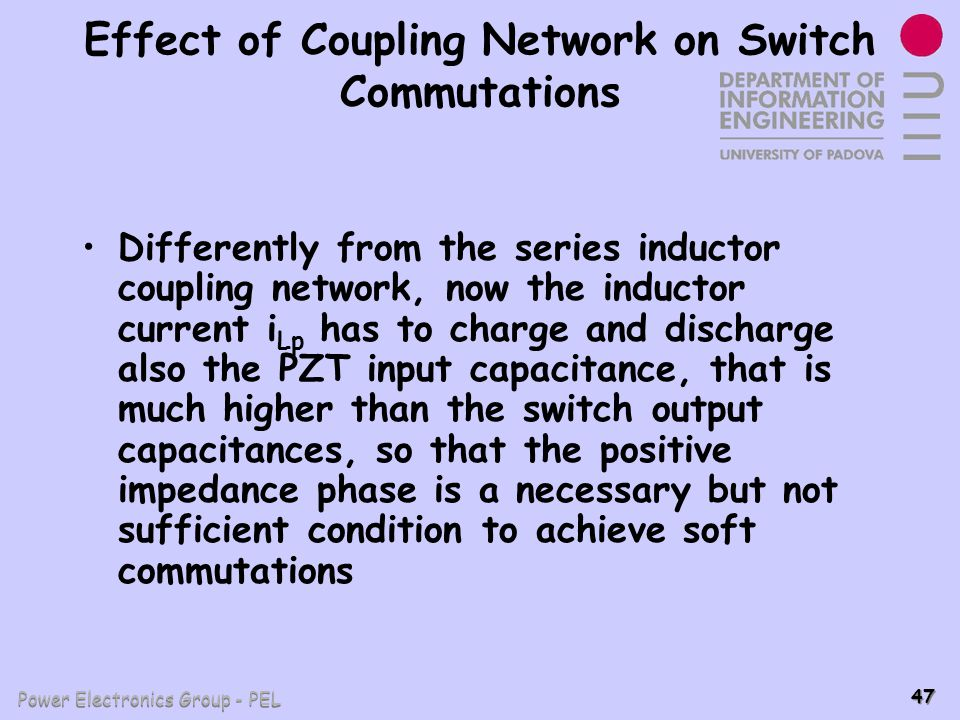 Effect of Coupling Network on Switch Commutations