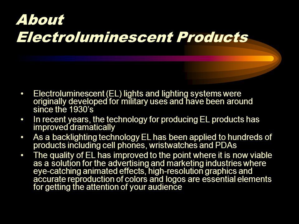 About Electroluminescent Products