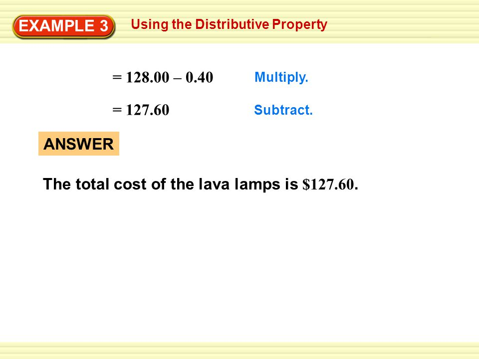 The total cost of the lava lamps is $127.60.